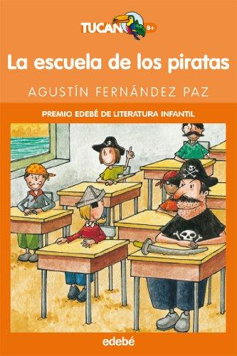 La escuela de los piratas: 10 (tucan naranja)