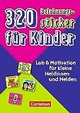 320 Belohnungssticker für Kinder: Lob & Motivation für kleine Heldinnen und Helden. 8 Stickerbögen