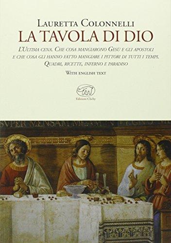 La tavola di Dio. Ediz. illustrata (Beaubourg)