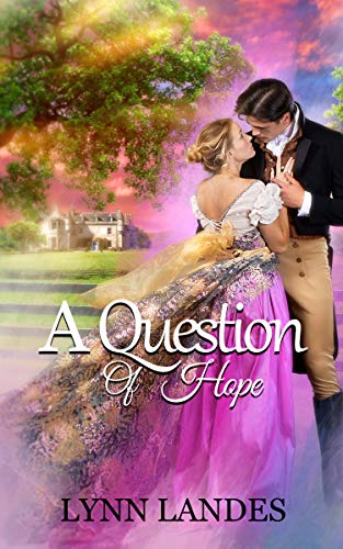 A Question of Hope by Lynn Landes