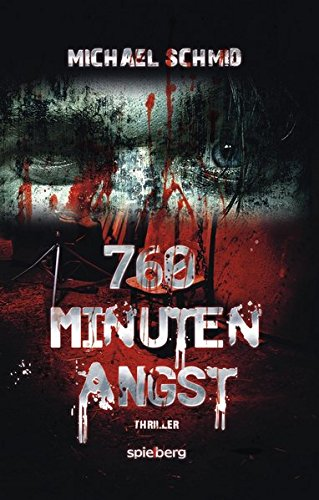 Image of 760 Minuten Angst