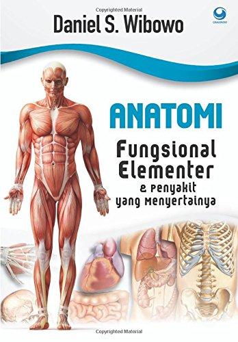 Anatomi Fungsional Elementer & Penyakit yang Menyertainya