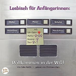 Willkommen in der WG!: Lesbisch für Anfängerinnen 1