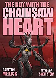 The Boy with the Chainsaw Heart