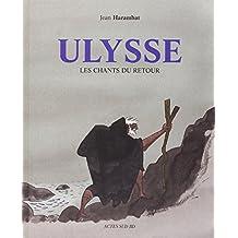 Ulysse, les chants du retour