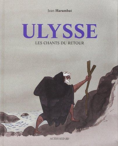 Ulysse, les chants du retour par Jean Harambat