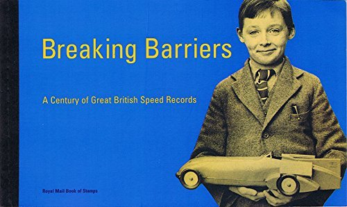 1998 Breaking Barriers - Great British Speed Records Prestige Booklet - Royal Mail Stamps (SG DX21) by Royal Mail (Sg-booklet)
