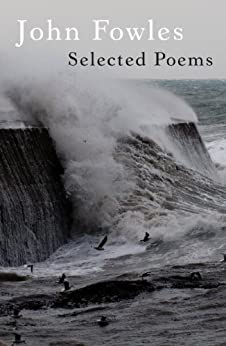 Selected Poems by [Fowles, John]