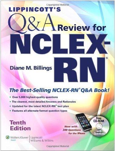 Lippincott's Q&A Review for NCLEX-RN? (Lippincott's Q&A Review for NCLEX-RN (W/CD)) by Diane M. Billings EdD RN FAAN (2010-11-01)