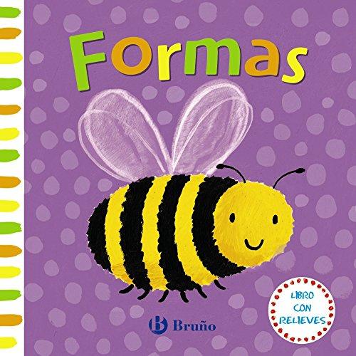 Libro con relieves. Formas (Castellano - A Partir De 0 Años - Proyecto De 0 A 3 Años - Libros Sensoriales) por Varios Autores