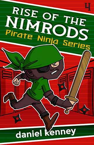 Rise of the Nimrods (Pirate Ninja Book 4) (English Edition ...