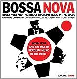 Bossa Nova - Bossa Nova and The Rise of Brazilian Music in the 1960s
