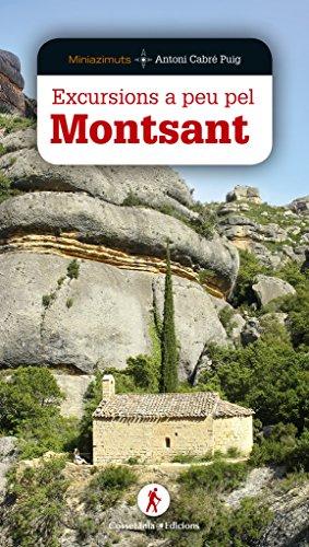 Excursions A Peu Pel Montsant (Miniazimuts) por Antoni Cabré Puig