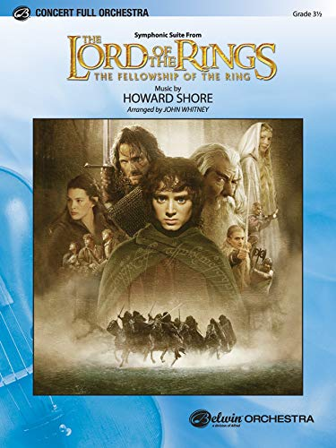 The Lord of the Rings: Full Orchestra Concert Level: The Fellowship of the Ring (Pop Concert Full Orchestra)