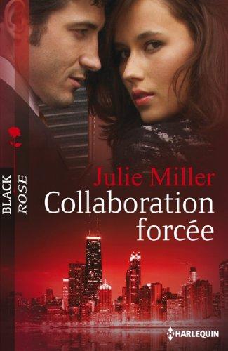 Collaboration forcée (Black Rose)