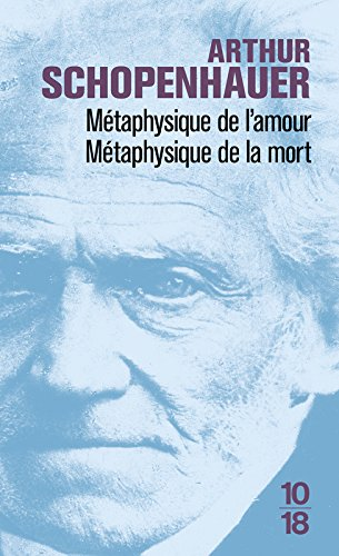 Métaphysique de l'amour/Métaphysique de la mort
