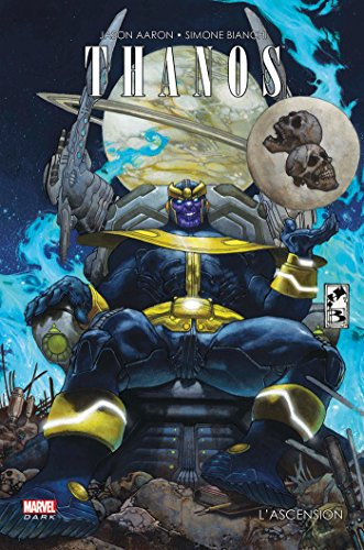 THANOS : L'ASCENSION DE THANOS par Jason Aaron