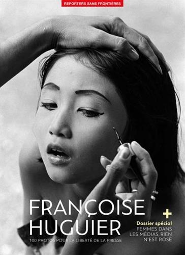 100 Photos de Franoise Huguier pour la libert de la presse