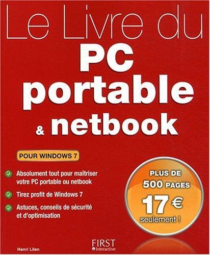 Le Livre du PC portable et du netbook : Pour Windows 7 -