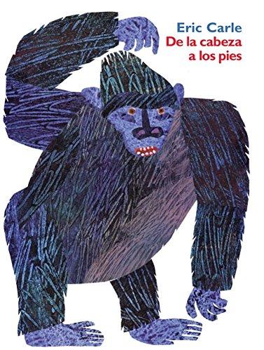 De la cabeza a los pies: From Head to Toe (Spanish edition) -