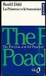 La princesse et le braconnier, La princesse Mammalia  - Traduction, introduction et notes de Henri Yvinec - par Dahl