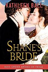 Shane's Bride (Mail Order Brides of Texas Book 3) (English Edition)