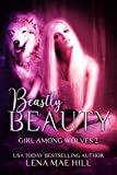 Girl Among Wolves 2: Beastly Beauty