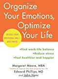 Organize Your Emotions, Optimize Your Life: Decode Your Emotional DNA-and Thrive by Margaret Moore (2016-09-06)