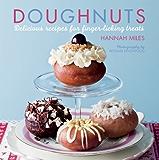 Doughnuts: Delicious recipes for finger-licking treats
