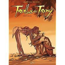 Trolls de Troy T18 - Pröfy Blues