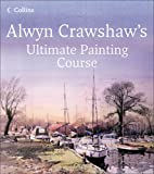 Alwyn Crawshaw's Ultimate Painting Course