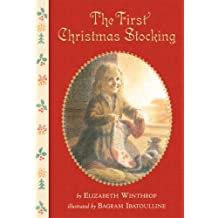 The First Christmas Stocking by Elizabeth Winthrop (2006-10-10)
