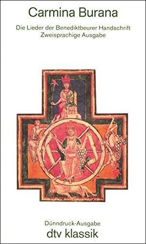 Carmina Burana : d. Lieder d. Benediktiner Handschrift