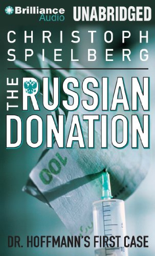 The Russian Donation (Dr. Hoffmann Series)
