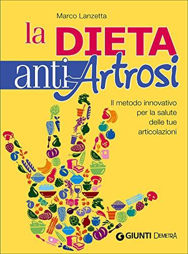 La dieta anti artrosi La dieta anti artrosi 51BuxrllSLL