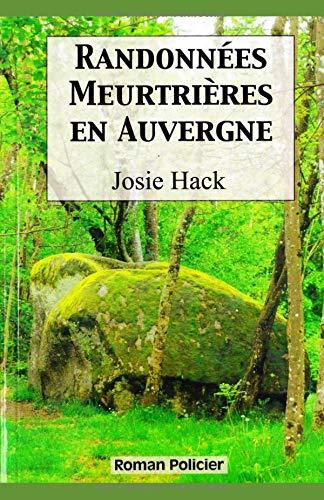 Randonnees meurtrieres en Auvergne