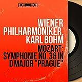 Mozart: Symphonie No. 38 in D Major 'Prague' (Mono Version)
