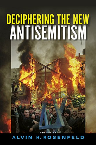 Deciphering the New Antisemitism (Studies in Antisemitism)
