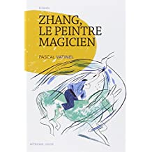 Zhang, le peintre magicien