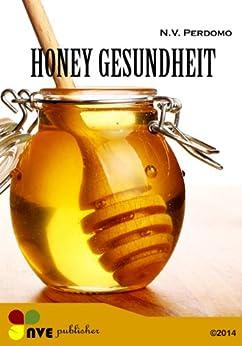 Eigenschaften Honig