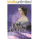 Pasion imperial (Novela Historica(la Esfera))