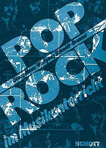 Pop/Rock im Musikunterricht: Eine kommentierte Bibliografie, Diskografie, Filmografie