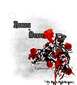 Zombie-Nexus: Collection I (Third Edit) (English Edition) di [Fairbrass, Sam]