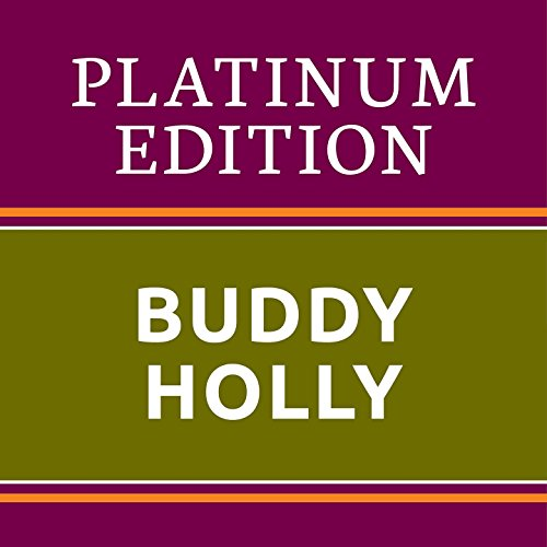 Buddy Holly - Platinum Edition...