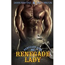 Renegade Lady (Renegade Sons MC) (Volume 1) by Dawn Martens (2014-01-29)