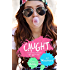 CAUGHT (Heart On Book 1)