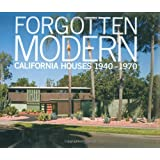 Forgotten Modern: California Houses 1940-1970