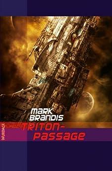 Mark Brandis - Triton-Passage (Weltraumpartisanen 20)