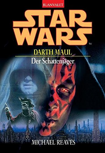 Star Wars - Darth Maul: Der Schattenjäger