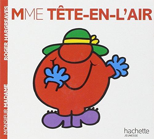 Collection Monsieur Madame (Mr Men & Little Miss): Mme Tete-en-l'air